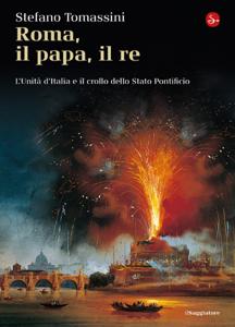 Roma, il Papa, il Re. Copertina del libro