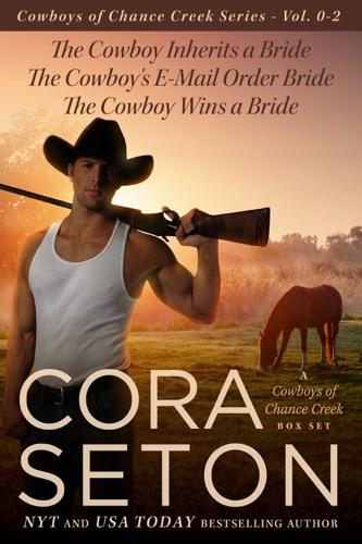 Cora Seton - The Cowboys of Chance Creek Vol 0-2