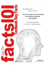 Study Guide For Core Concepts Of Accounting Information Systems By Mark G. Simkin