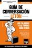 Guía De Conversación Español-Letón Y Mini Diccionario De 250 Palabras
