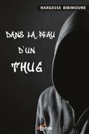 Dans la peau d'un Thug