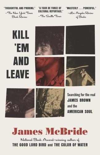 James McBride - Kill 'Em and Leave