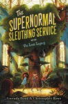The Supernormal Sleuthing Service 1 The Lost Legacy