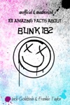 101 Amazing Facts About Blink-182