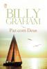 Paz com Deus - Billy Graham