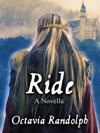 Ride A Novella The Story Of Lady Godiva