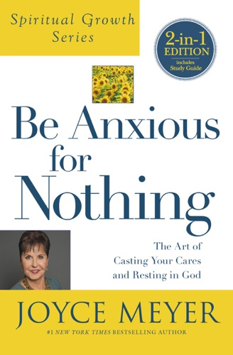 Joyce Meyer - Be Anxious for Nothing