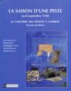 Saison Dune Peste Avril - Septembre 1590