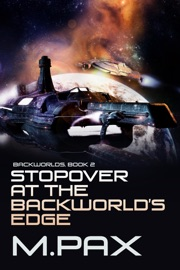 Stopover At The Backworlds Edge