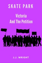 Skate Park: Victoria and the Petition