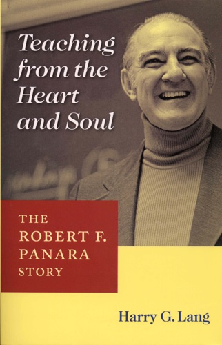 Harry G. Lang - Teaching from the Heart and Soul