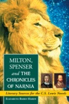 Milton Spenser And The Chronicles Of Narnia