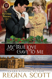 My True Love Gave to Me - Regina Scott book summary