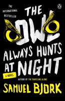 The Owl Always Hunts at Night ebook Download