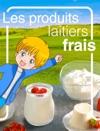 Les Produits Laitiers Frais