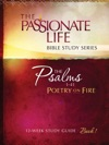 Psalms Poetry On Fire Book One 12-week Study Guide