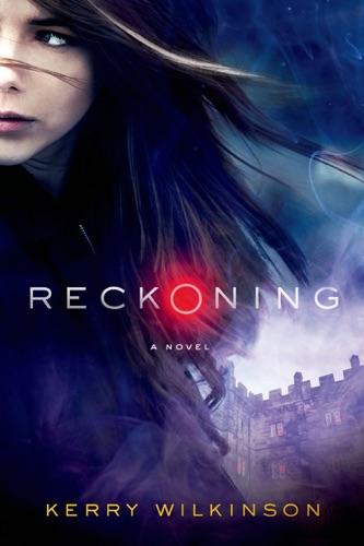 Kerry Wilkinson - Reckoning