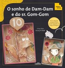 O sonho de Dam-Dam e do sr. Gom-Gom