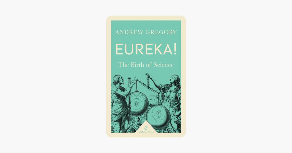 Eureka! (Icon Science) - Andrew Gregory