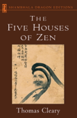 The Five Houses of Zen Book Cover