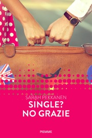 Single? No grazie (Forever) PDF Download