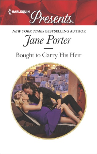 Jane Porter - Bought to Carry His Heir