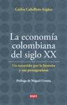 La Economa Colombiana Del Siglo XX