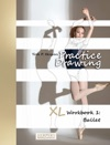 Practice Drawing - XL Workbook 1 Ballet