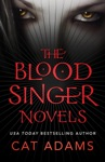 The Blood Singer Novels