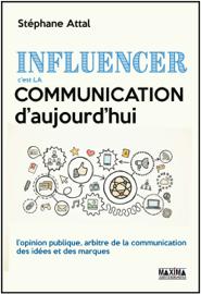 Influencer, c'est la communication d'aujourd'hui