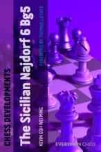 Chess Developments: The Sicilian Najdorf 6 Bg5