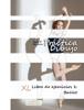 York P. Herpers - PrГЎctica Dibujo - XL Libro de ejercicios 1: Ballet ilustraciГіn