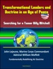 Transformational Leaders And Doctrine In An Age Of Peace: Searching For A Tamer Billy Mitchell - John Lejeune, Marine Corps Commandant, Admiral William Moffett, Fundamentally Redefining Air Doctrine
