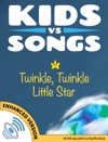 Kids Vs Songs Twinkle Twinkle Little Star Enhanced Version