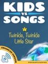 Kids Vs Songs Twinkle Twinkle Little Star Enhanced Version