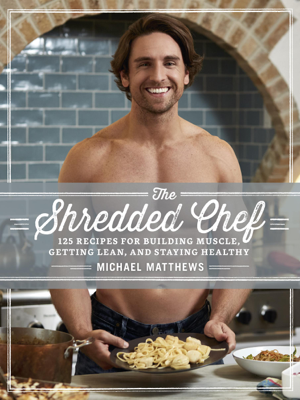 The Shredded Chef - Michael Matthews book