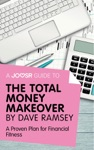 A Joosr Guide To The Total Money Makeover By Dave Ramsey