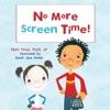 No More Screen Time