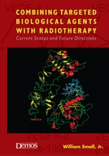 Combining Targeted Biological Agents With Radiotherapy