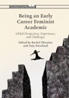 Being An Early Career Feminist Academic
