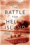 The Battle For Hells Island