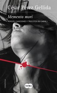 Memento mori (Versos, canciones y trocitos de carne 1) Book Cover