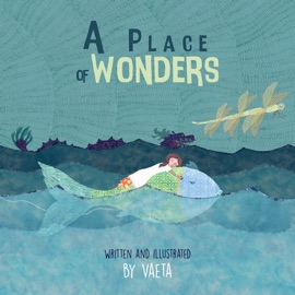 A PLACE OF WONDERS