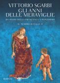 Gli anni delle meraviglie. Il tesoro d'Italia II Book Cover
