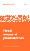 Hvad svarer vi jihadisterne?