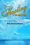 The Healing Charism