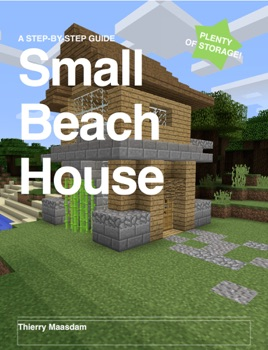 ‎How to Build A Small Beach House In Minecraft