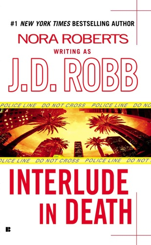 J. D. Robb - Interlude In Death