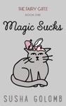 Magic Sucks
