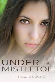 Under the Mistletoe book
